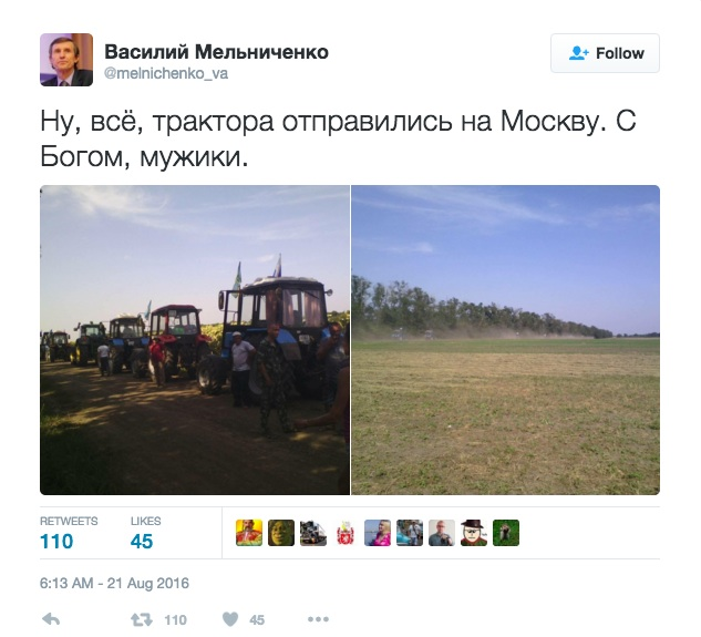 """Vasily Melnichenko: """"Well, that's it, the tractors have set out for Moscow. God be with you, fellows."""" Twitter, August 21, 2016"""